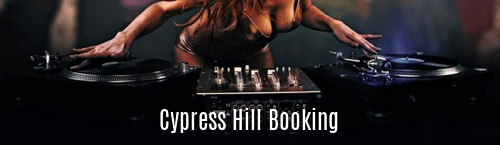 Cypress Hill Booking