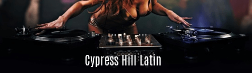 Cypress Hill Latin