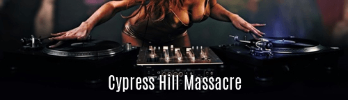 Cypress Hill Massacre