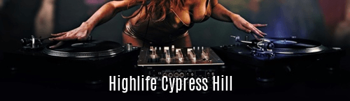 Highlife Cypress Hill